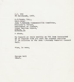 Letter from Mervyn Wall, Secretary of the Arts Council to A.J. Fagan, Secretary of the John F. Kennedy Commemorative Committee.