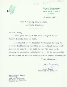 Letter from A.J. Fagan, Secretary of the John F. Kennedy Commemorative Committee to Mervyn Wall, Secretary of the Arts Council.