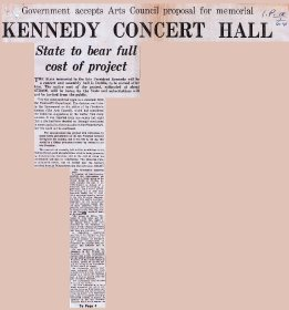 Irish Press article entitled, 'Government accepts Arts Council proposal for memorial Kennedy Concert Hall'. [Copyright courtesy of the Irish Press] (Page 1 of 2)